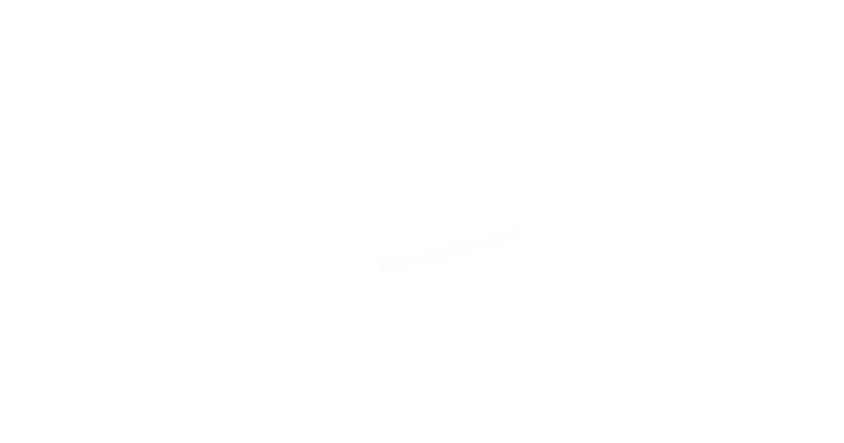 Review Mọi Thứ